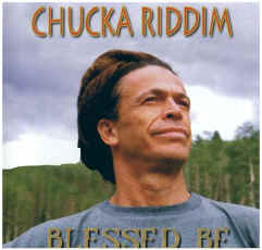 Blessed Be - Chucka Riddim.  Click to enlarge.